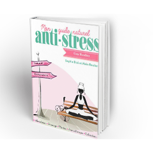 Mon guide naturel anti-stress !  Format Epub